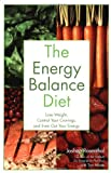 The Energy Balance Diet, Joshua Rosenthal and Tom Monte, 0028643585
