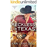 Reckless in Texas (Texas Rodeo Book 1)