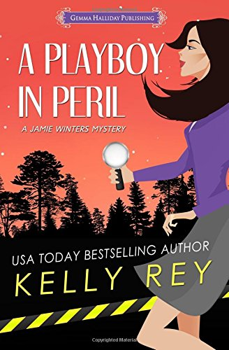 A Playboy in Peril (Jamie Winters Mysteries) (Volume 5) ebook