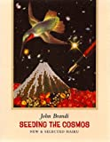 Seeding the Cosmos, John Brandi, 1888809604
