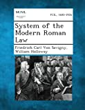 System of the Modern Roman Law, Friedrich Carl Von Savigny and William Holloway, 1287352146