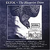The Blueprint Dives by Extol (2005-05-03)
