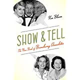 Show and Tell: The New Book of Broadway Anecdotes