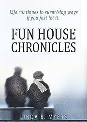 Fun House Chronicles
