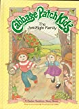 The Just-Right Family (Cabbage Patch Kids)