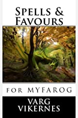 Spells & Favours: for Mythic Fantasy Role-playing Game Paperback