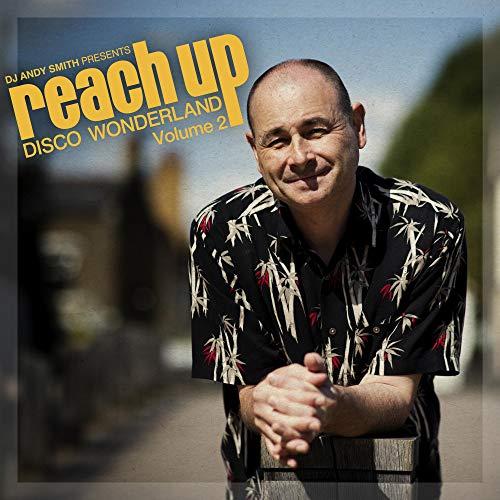 DJ Andy Smith - DJ Andy Smith presents Reach Up - Disco Wonderland Vol. 2 -  Amazon.com Music