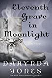 Eleventh Grave in Moonlight: A Novel <br>(Charley Davidson Series)	 by  Darynda Jones in stock, buy online here