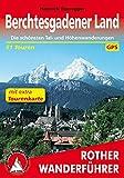 Rother Wanderführer / Berchtesgadener Land: Die schönsten Tal- und Höhenwanderungen. 51 Touren. Mit extra Tourenkarte 1:50000. Mit GPS-Tracks.
