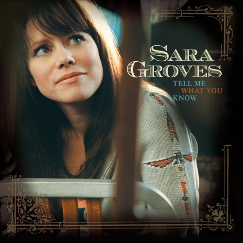 Sara Groves-Tell Me What You Know-CD-FLAC-2007-FLACME Download