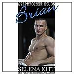 Stepbrother Studs: Brian: A Stepbrother Romance | Selena Kitt