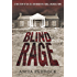 Blind Rage: A True Story of Sin, Sex, and Murder in a Small Arkansas Town
