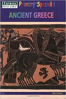 Primary History Specials - Ancient Greece: Ancient Greeks (Primary Specials!)