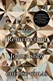 The Resurrection of Joan Ashby: A Novel