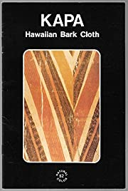 Kapa: Hawaiian bark cloth av Adrienne Lois…