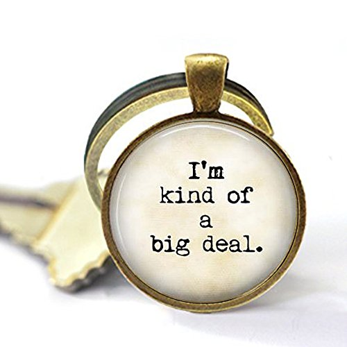 Funny Quote Jewelry - I'm Kind of a Big Deal - Big Deal Keychain - Funny Grad Gift - Graduation Gift ()