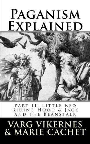 Paganism Explained, Part II: Little Red Riding Hood & Jack and the Beanstalk (Tapa Blanda)