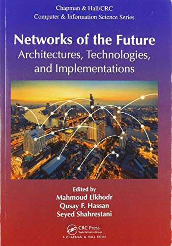 Networks of the Future: Architectures, Technologies, and Implementations (0367572885) Amazon Price History, Amazon Price Tracker