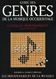 Guide des genres de la musique occidentale ~ Claude Abromont, Eugène de Montalembert
