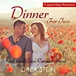 Dinner for Two: The Queensbay Series, Book 1 | Drea Stein