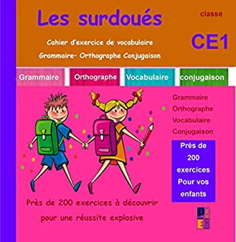 Amazon Com Les Surdoues Cahier D Exercice De Vocabulaire Grammaire Orthographe Conjugaison Ce1 French Edition Ebook Pabloemma Kindle Store