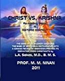 Christ vs. Krishna, M. Ninan and L. Sakes, 1463750919