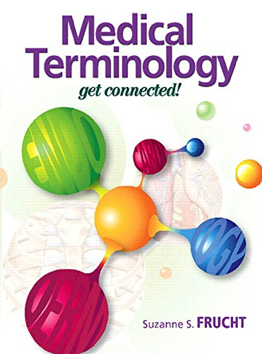 Medical Terminololgy: Get Connected (Medical Terminology) Pdf