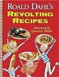 Roald Dahl's Revolting Recipes, Roald Dahl, 061363988X