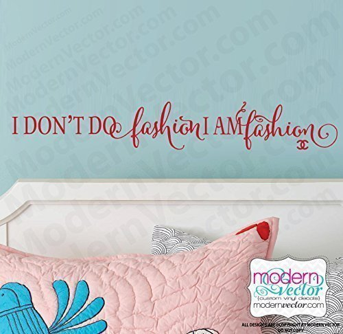 Coco Chanel I Don't Do Fashion Vinyl Wall Decal