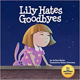 Book Lily Hates Goodbyes (All Military Version)