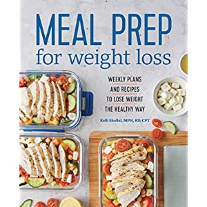 Health Shopping Meal Prep for Weight Loss: Weekly Plans and Recipes to Lose Weight the Healthy Way