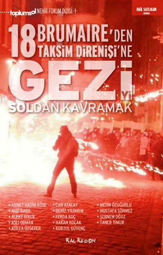 Download Gezi'yi Soldan Kavramak 18 Brumaire'den Taksim Direnisi'ne ebook