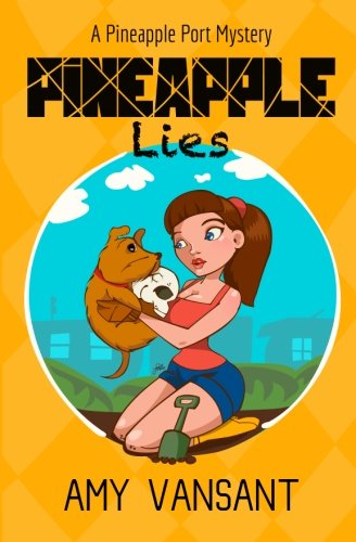 Pineapple Lies Romantic Mystery Mysteries