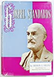 img - for Gospel Standards: Selections from the Sermons and Writings of Heber J. Grant book / textbook / text book