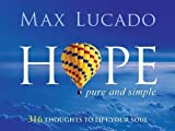Hope Pure and Simple, Max Lucado, 1404104771