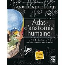 ATLAS D'ANATOMIE HUMAINE 6E ÉD.