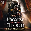 Promise of Blood: The Powder Mage Trilogy, Book 1 Audiobook by Brian McClellan Narrated by Christian Rodska