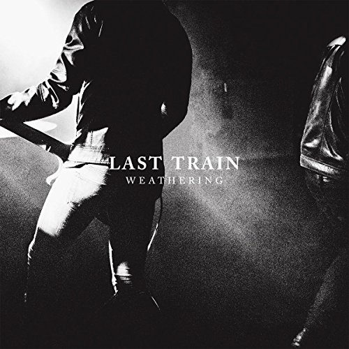 Last Train - Weathering - CD - FLAC - 2017 - FAiNT Download