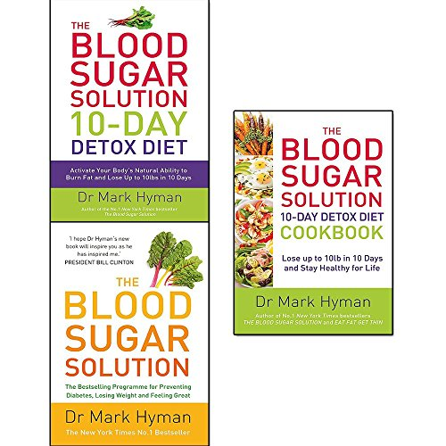 - blood sugar solution collection 3 books set by mark hyman (10-day detox diet: activate your body's natural ability to burn fat and lose up to 10lbs in 10 days, the blood sugar solution: the bestsellin