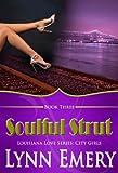 Soulful Strut (Louisiana Love Series: City Girls)