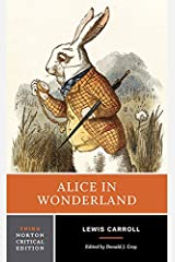 Alice in Wonderland (Third Edition) (Norton Critical Editions) Kindle Edition