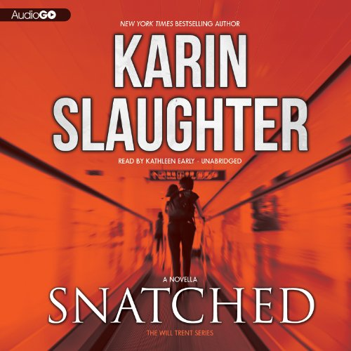 Snatched (Will Trent series, Book 6)