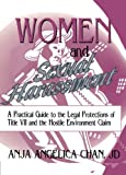 Women and Sexual Harassment: A Practical Guide to the Legal Protections of Title VII and the Hostile Environment Claim