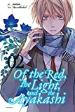 Of the Red, the Light, and the Ayakashi, Vol. 2 by HaccaWorks* (2016-03-22)