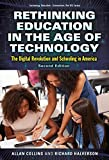 img - for Rethinking Education in the Age of Technology: The Digital Revolution and Schooling in America (Technology, Education--Connections (The TEC Series)) book / textbook / text book