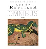 Age of Reptiles Omnibus: v. 1 (Age of Reptiles Omnibus) (Paperback) - Common