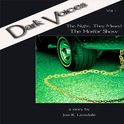 The Night They Missed the Horror Show: Dark Voices, Vol. 2