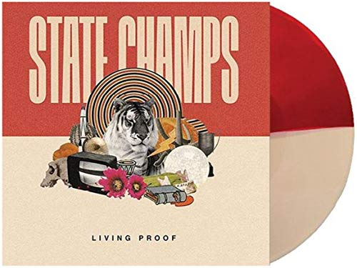 State Champs – Living Proof (Exclusive Half Red/ Half Cream Colored vinyl) [vinyl] State Champs