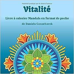 Vitalite Livre A Colorier Mandalas En Format De Poche Etre