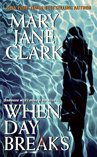 When Day Breaks (Key News Thrillers)